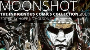 Moonshot: The Indigenous Comic Collection